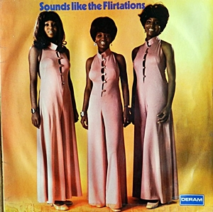 Sound Like The Flirtations