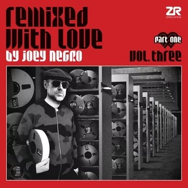 Remixed With Love By Joey Negro Vol 3 Pt 1