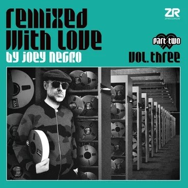 Remixed With Love By Joey Negro Vol 3 Pt 2