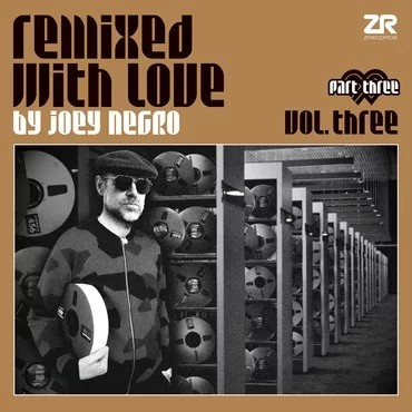 Remixed With Love By Joey Negro Vol 3 Pt 3
