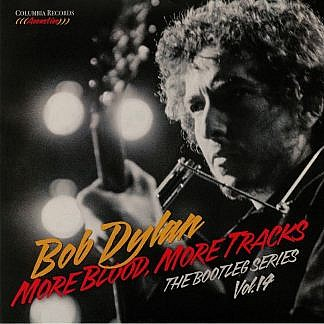 More Blood On The Tracks - The Bootleg Series Vol 4