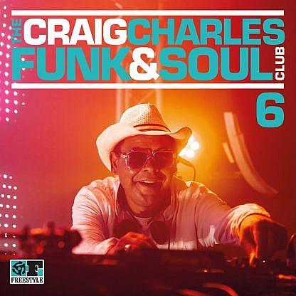 Craig Charles Funk And Soul Vol 6