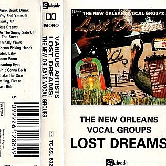 Lost Dreams - New Orleans Vocal Groups