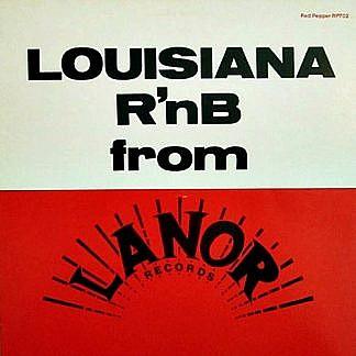 Louisiana Rnb From Lanor Records