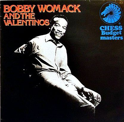 Bobby Womack And The Valentinos
