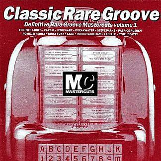 Mastercuts Classic Rare Groove Volume 1