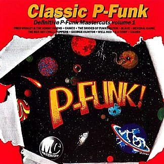 Classic P-Funk Mastercuts Volume 1