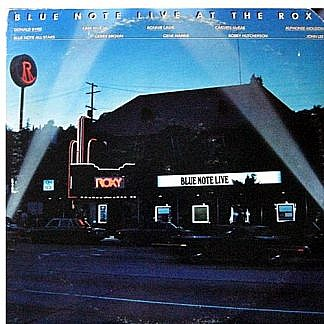 Blue Note Live At The Roxy
