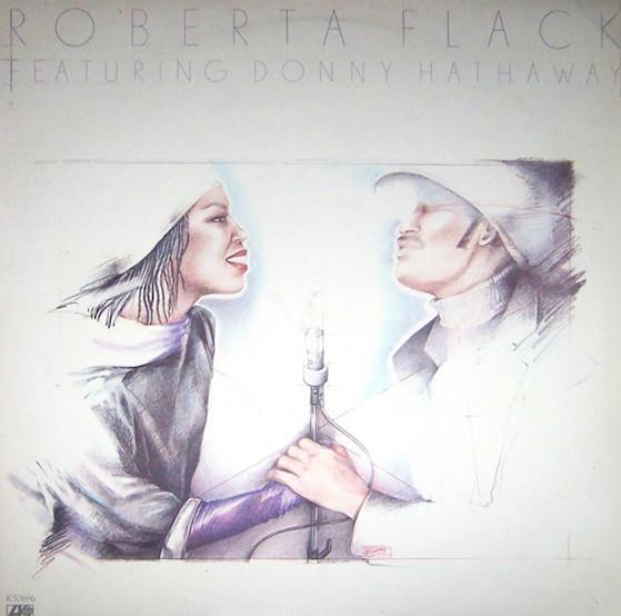 Roberta Flack Featuring Donny Hataway