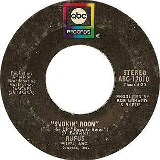 Tell Me Something Good / Smokin Room