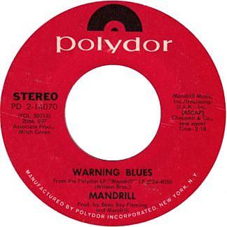 Mandrill/ Warning Blues