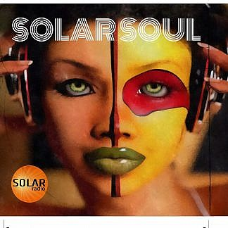 Solar Soul : The Solar Radio Selection Of 21St Century Soul