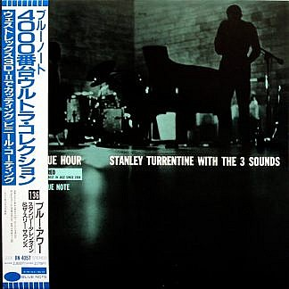 Blue Hour - Stanley Turrentine With The Three Sounds