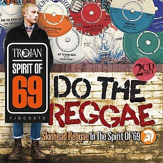 Do The Reggae : Skinhead Reggae In The Spirit Of '69 (Pre-Order due 22-02-19)