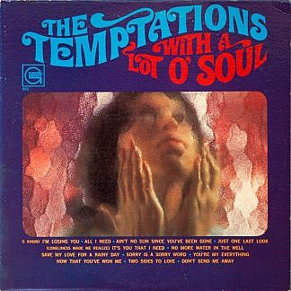 The Temptations With A Lot O' Soul