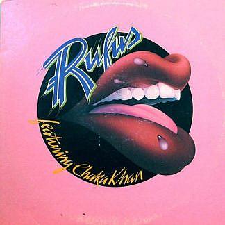 Rufus Featuring Chaka Khan