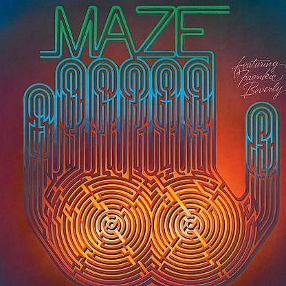 Maze Feat Frankie Beverly
