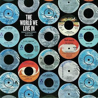 World We Live In - Holland Dozier Holland Funk & Soul Masterpieces (180Gm)