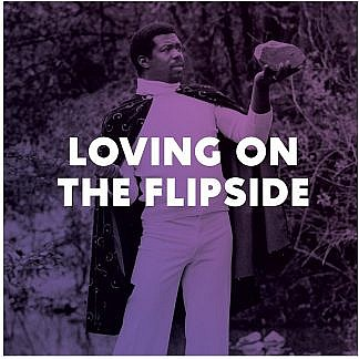 Loving On The Flipside