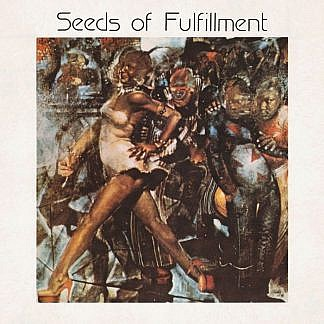Seeds Of Fulfillment (Pre-Order due 22-02-19)