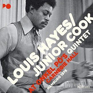 Louis Hayes/Junior Cook Quintet - At Onkel Po'S Carnegie Hall  Hamburg 1976
