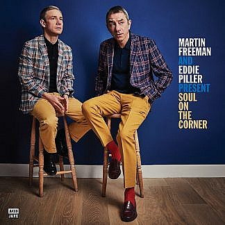 Martin Freeman And Eddie Piller Present Soul On The Corner (Pre-order: Due 3rd May)