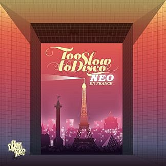 Too Slow To Disco Neo - En France (Pink Vinyl)