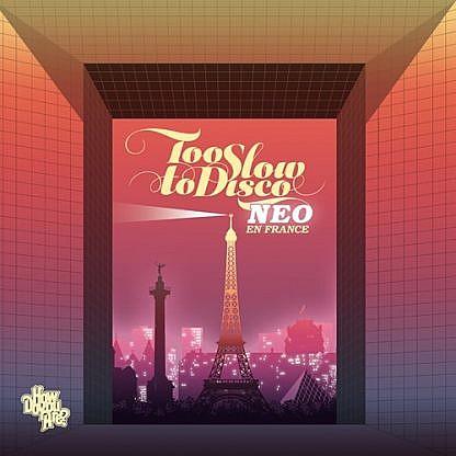 Too Slow To Disco Neo - En France (Pink Vinyl)