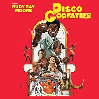 Disco Godfather (Original 1979 Motion Picture Soundtrack)