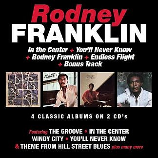 In The Centre/You'Ll Never Know/Rodney Franklin/Endless Flight