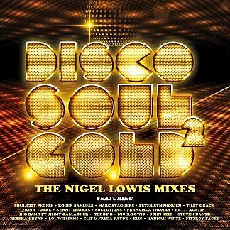 Disco Soul Gold 11 - The Nigel Lowis Mixes