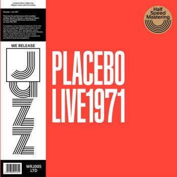 Placebo Love 1971 - Half Speed