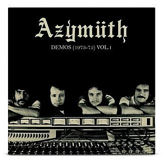 Azymuth - Demos (1973-75) Vol 1 (Pre-Order: Due 31St May)