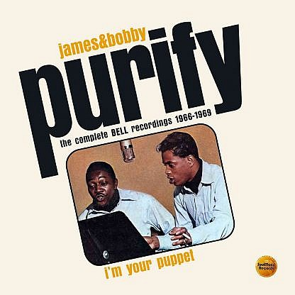 I'M Your Puppet: The Complete Bell Recordings 1966-1969