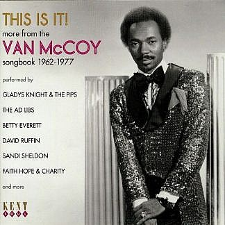 This Is It! - More From The Van Mccoy Songbook 1962-1977
