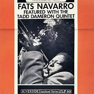 Fats Navarro With The Tadd Dameron Band