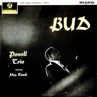 The Bud Powell Trio (Mono)