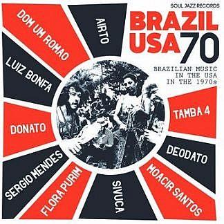 Brazil Usa 70 - Brazilian Music In The Usa In 1970'S