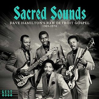 Sacred Sounds - Dave Hamilton'S Raw Detroit Gospel