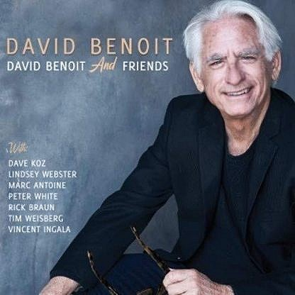 David Benoit And Friends (pre-order: due 23rd August 2019)