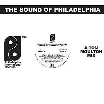Philadelphia International Classics - Tom Moulton Remixes Part 1