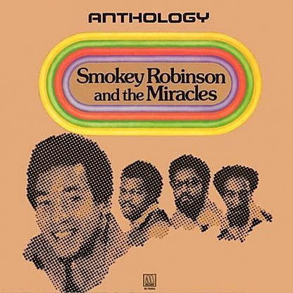 Smokey Robinson And The Miracles Anthology