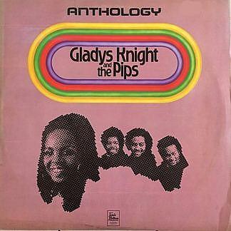 Gladys Knight & The Pips Anthology