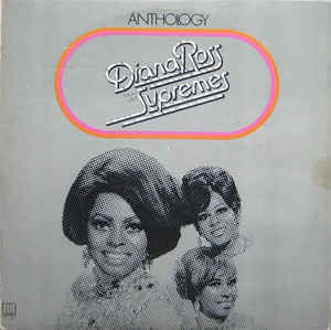 Diana Ross And The Supremes Anthology