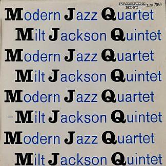 Modern Jazz Quartet - Milt Jackson Quartet