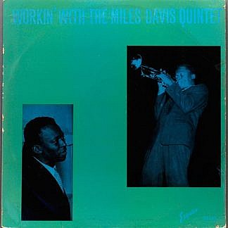 Workin With The Miles Davis Quintet