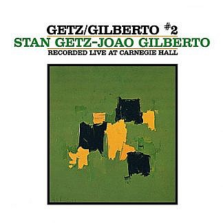 Stan Getz- Joao Gilberto - Astrud Gilberto - Recorded Live At Carnegie Hall October 9 1964