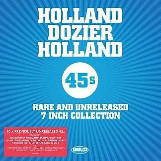 Holland Dozier Holland 45S - Rare And Unreleased 7 Inch Collection