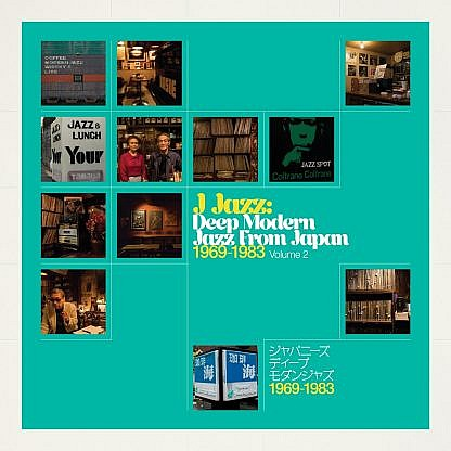J Jazz Volume 2 – Deep Modern Jazz From Japan 1969 – 1983(pre-order: due 6th Sep 2019)