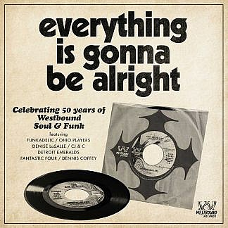 Everything Is Gonna Be Alright (pre-order: Due 25th oct)